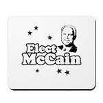 Elect McCain Mousepad