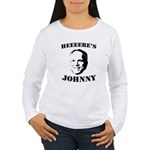 Heeeeere's Johnny Women's Long Sleeve T-Shirt