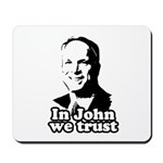 In John we trust Mousepad