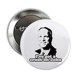 I've got a crush on John McCain 2.25