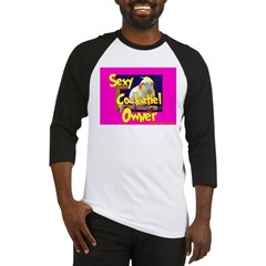 Sexy Cockatiel Owner Baseball Jersey