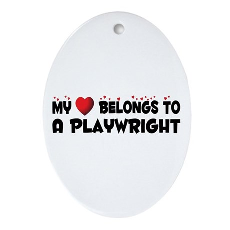 Belongs To A Playwright Oval Ornament