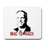 Mac is back Mousepad