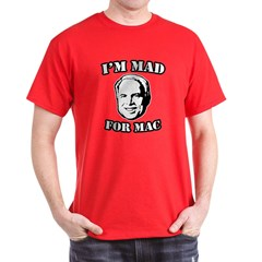 I'm mad for Mac T-Shirt