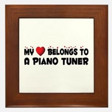 Belongs To A Piano Tuner Framed Tile