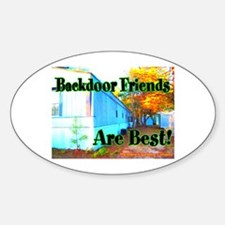 Backdoor Friends Are Best Oval Decal
