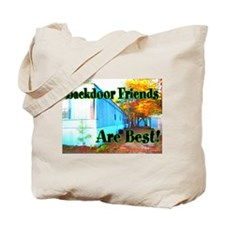 Backdoor Friends Are Best Tote Bag
