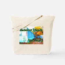 Backdoor Friends Are Best Tote Bag