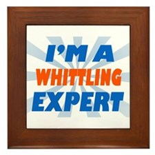 Im a whittling expert Framed Tile