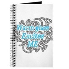 Warm Glass Excites Me Journal