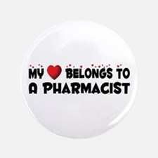 """Belongs To A Pharmacist 3.5"""" Button"""