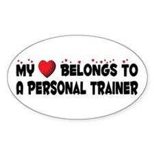 Belongs To A Personal Trainer Oval Decal