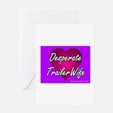 Desperate Trailer Wife Greeting Cards (Package of