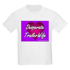 Desperate Trailer Wife Kids T-Shirt