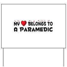 Belongs To A Paramedic Yard Sign