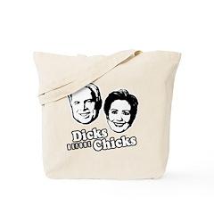 Dicks before Chicks Tote Bag