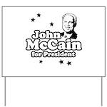 John McCain for president Yard Sign