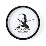 Let's raise McCain Wall Clock