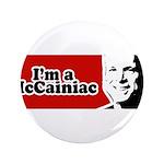 I'm a McCainiac 3.5