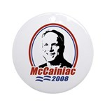 McCainiac 2008 Ornament (Round)