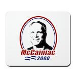McCainiac 2008 Mousepad