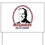 McCainiac 2008 Yard Sign