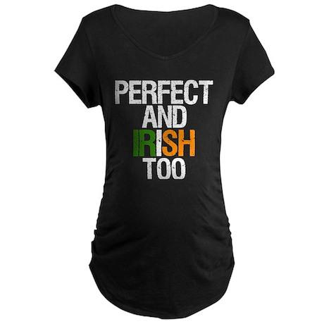 Perfect and Irish Too Maternity Dark T-Shirt
