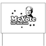 McVote for McCain Yard Sign