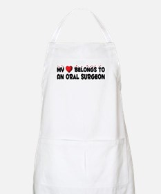 Belongs To An Oral Surgeon BBQ Apron