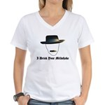 I Drink Your Milkshake Women's V-Neck T-Shirt
