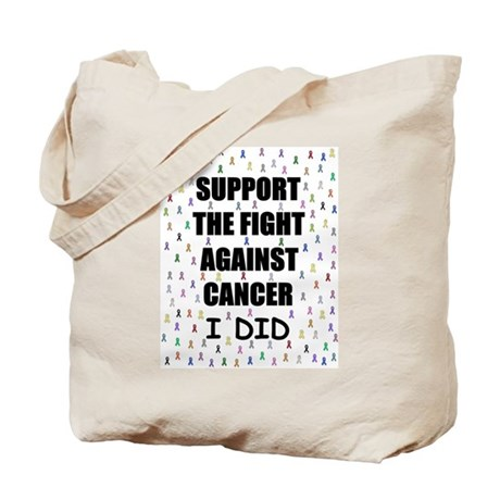 support the fight against cancer Tote Bag