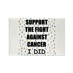 support the fight against cancer Rectangle Magnet