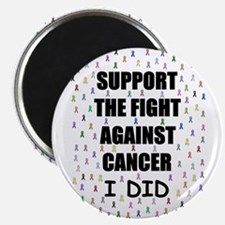 """support the fight against cancer 2.25"""" Magnet"""