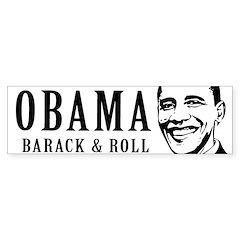 Barack & Roll Bumper Bumper Bumper Sticker