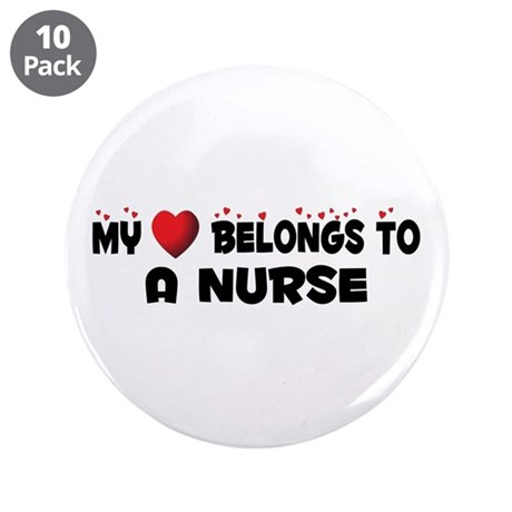 "Belongs To A Nurse 3.5"" Button (10 pack)"