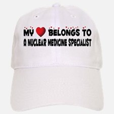 Belongs To A Nuclear Medicine Specialist Baseball Baseball Cap