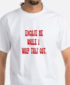 Whip this out Shirt