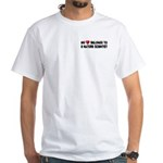 Belongs To A Nature Scientist White T-Shirt