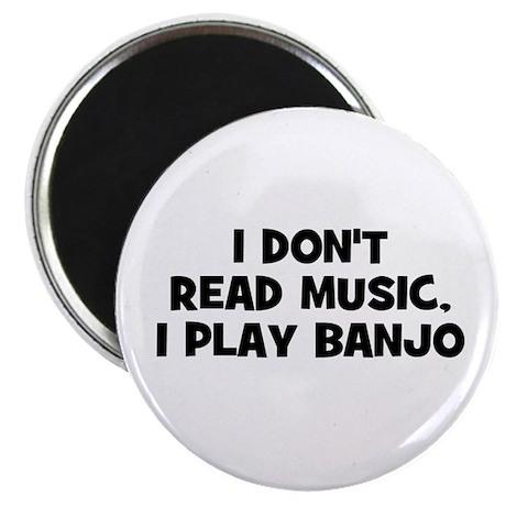 I don't read music, I play Ba Magnet