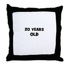 20 Years Old Throw Pillow