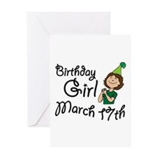 Birthday Girl March 17th Greeting Card