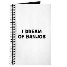 I dream of Banjos Journal