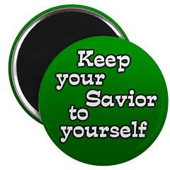 Keep Your Savior Magnet