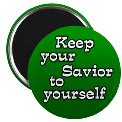 Keep Your Savior Magnet