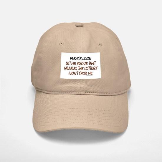 Please, Lord, let me prove.. Baseball Baseball Cap