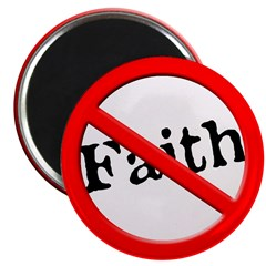 No More Faith Magnet