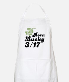 Born Lucky March 17th 3/17 BBQ Apron