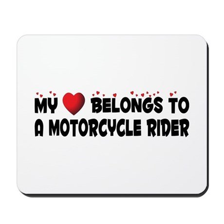 Belongs To A Motorcycle Rider Mousepad