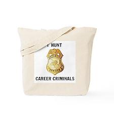 CRIMINALS Tote Bag