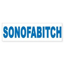 SONOFABITCH blue Bumper Bumper Sticker
